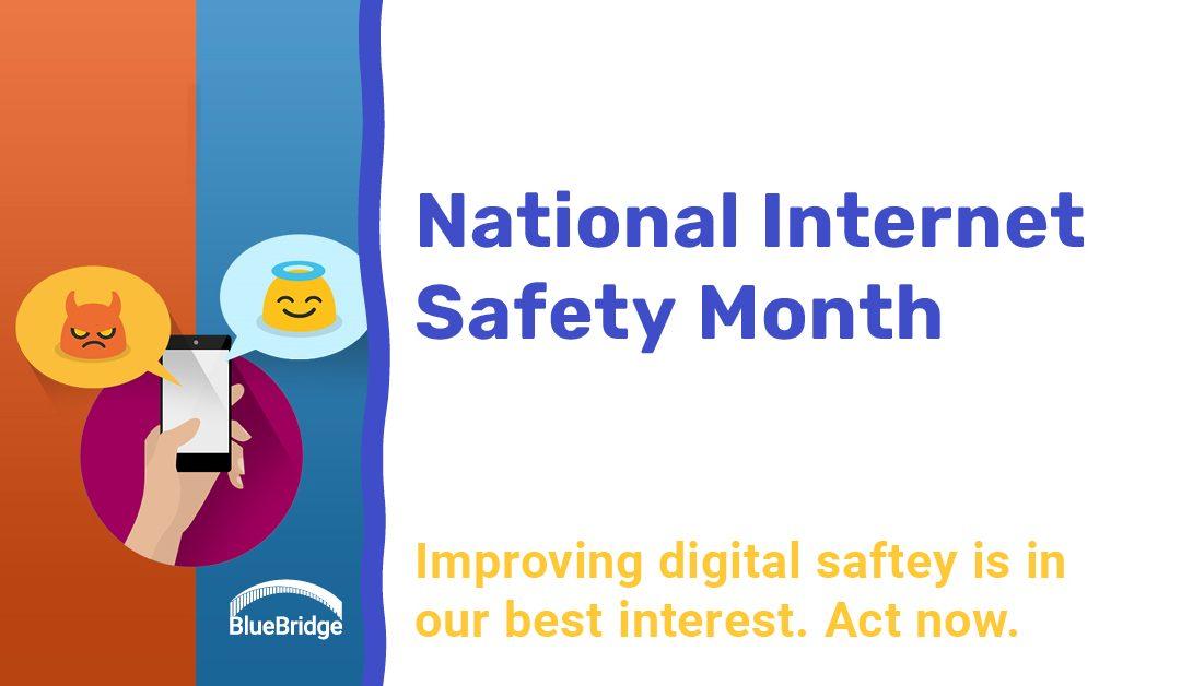 National Internet Safety Month: June 2020