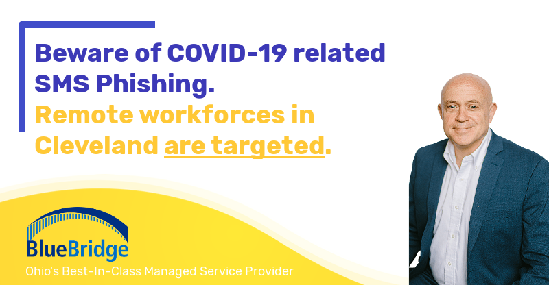 COVID-19: The latest in SMS Phishing