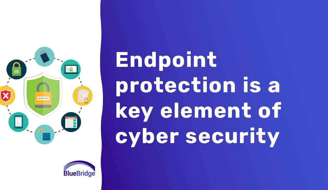 Endpoint Protection is Crucial for Your Organization and Here's Why