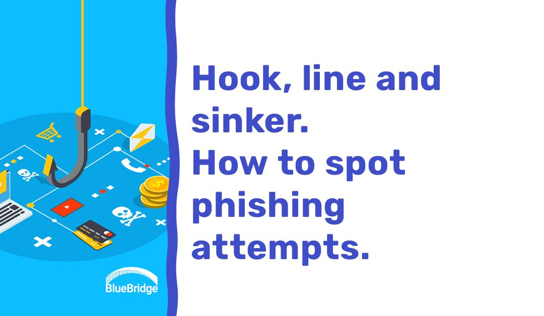 A Refresher on the Ancient Art of Phishing