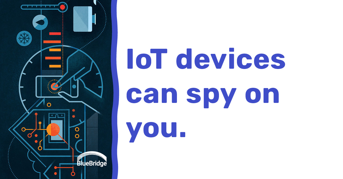 IoT devices can spy on you