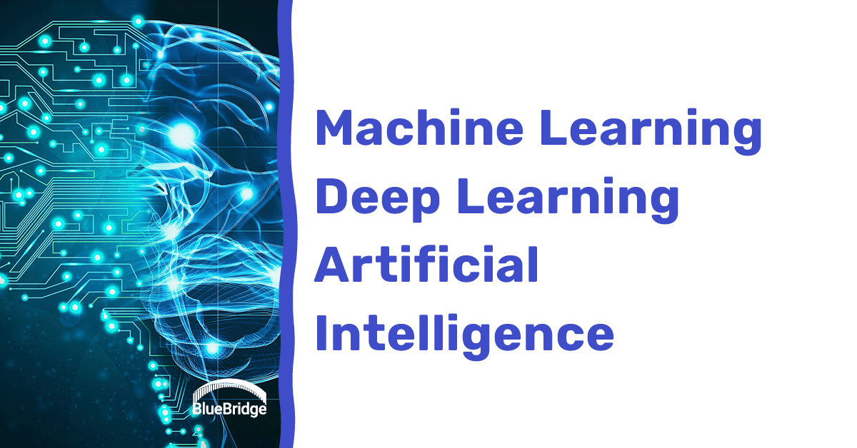 Machine Learning Deep Learning Artificial Intelligence
