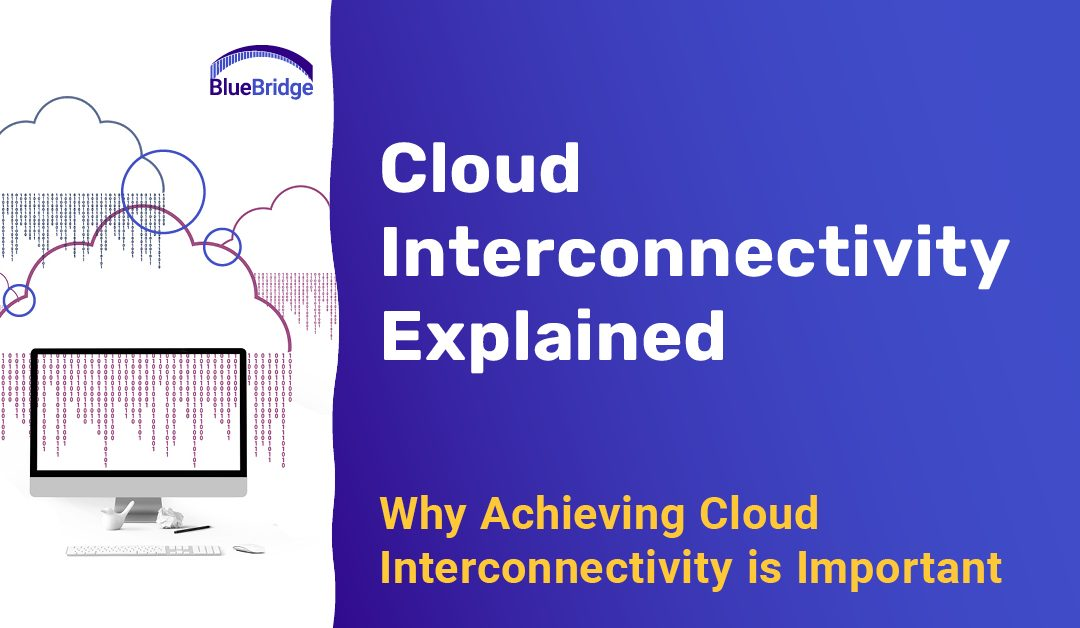 Cloud Interconnectivity Explained for Ohio Business Managers